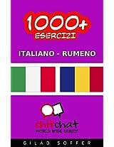 1000+ Esercizi Italiano - Rumeno (ChitChat WorldWide) (Italian Edition)