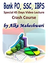 Bank PO, SSC, IBPS Video Lectures By Alka Maheshwari (45 Days) Single User
