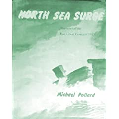 North Sea Surge: Story of the East Coast Floods of 1953