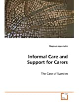 Informal Care and Support for Carers