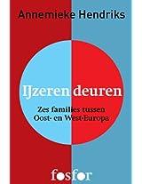 IJzeren deuren: Zes families tussen Oost- en West-Europa (Dutch Edition)