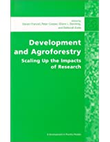Development and Agroforestry: Scaling Up the Impacts of Research (Development in Practice Readers)