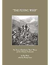 "The Story of Braithwaite ""Brait"" Wilson and the Ullswater Foxhounds: The Flying Whip"