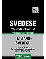 Vocabolario Italiano-Svedese per studio autodidattico - 7000 parole (Italian Edition)