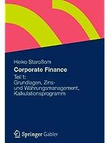 Corporate Finance Teil 1: Grundlagen, Zins- und Währungsmanagement, Kalkulationsprogramm
