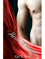 Heroic Dreams (Just A Porn Book 1)