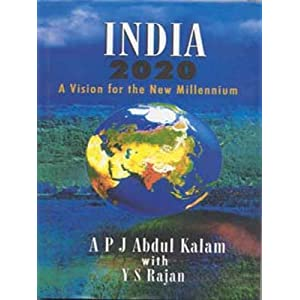 India 2020 : A Vision of the New Millennium