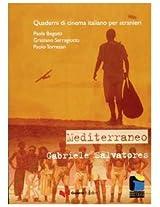 Quaderni DI Cinema Italiano: Mediterraneo