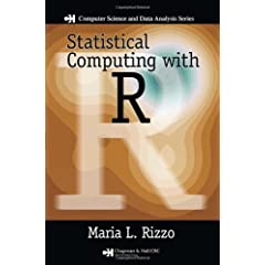 Statistical Computing with R (Chapman &amp; Hall/CRC The R Series)