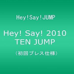 『[初回プレス仕様] Hey! Say! 2010 TEN JUMP』