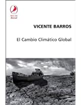 El cambio climatico global/ The Global Climatic Change