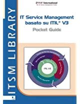 IT Service Management Basato Su ITIL: Volume 3 (ITSM Library)