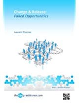 Change & Release: Failed Opportunities