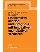 Finanzmarktanalyse und- prognose mit innovativen quantitativen Verfahren: Ergebnisse des 5. Karlsruher Ökonometrie-Workshops (Wirtschaftswissenschaftliche Beiträge)