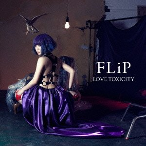 FLiP – LOVE TOXiCiTY (FLAC)