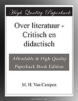 Over literatuur - Critisch en didactisch