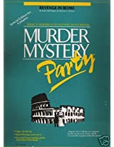 Murder Mystery Party: Revenge in Rome