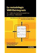 La Metodologa Var Cointegrado, Un Modelo de Crecimiento Econmico Para Mxico, 1988-2007