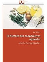 La Fiscalite Des Cooperatives Agricoles (Omn.Univ.Europ.)