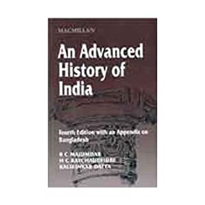 An Advanced History of India: 4/Ed with an Appendix on Bangladesh (Spangly Bangles)