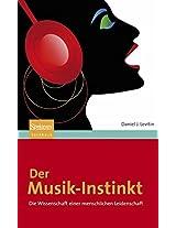 Der Musik-Instinkt: Die Wissenschaft einer menschlichen Leidenschaft (Sachbuch (Spektrum Hardcover))
