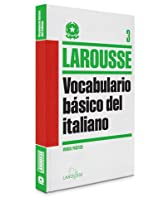 Vocabulario básico del Italiano / Study Aid Italian Vocabulary (Manual Práctico / Practical Manual)