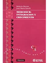 Mercosur: Integracion y Crecimiento (Coleccion Temas del Sur)