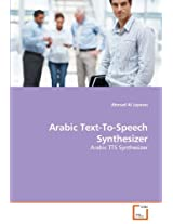 Arabic Text-To-Speech Synthesizer