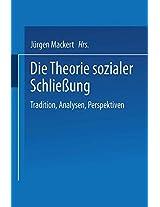 Die Theorie sozialer Schließung: Tradition, Analysen, Perspektiven