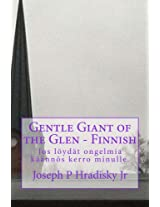 Gentle Giant of the Glen - Finnish