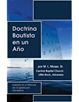 Baptist Doctrine in One Year - Doctrina Bautista en un Año (Spanish version)