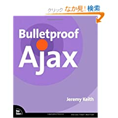 Bulletproof Ajax (Voices That Matter)