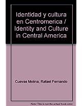 Identidad y cultura en Centromerica / Identity and Culture in Central America