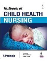 Textbook Of Child Health Nursing