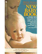 Better Homes and Gardens New Baby Book: The Complete Guide To Pregnancy, Childbirth, And Baby Care