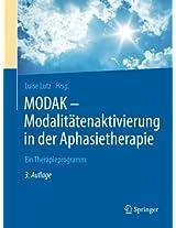 MODAK - Modalitätenaktivierung in der Aphasietherapie: Ein Therapieprogramm
