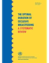 The Optimal Duration of Exclusive Breastfeeding: A Systematic Review