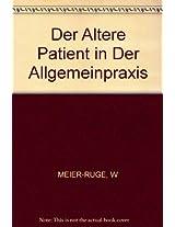 Meier-ruge: Geriatrie Fur Die Tagliche Praxis-der Alte*patient* In Der Allgem 2ed (pr Only)