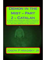 Demon in the Mist - Part 2 - Catalan