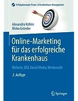 Online-Marketing für das erfolgreiche Krankenhaus: Website, SEO, Social Media, Werberecht (Erfolgskonzepte Praxis- & Krankenhaus-Management)