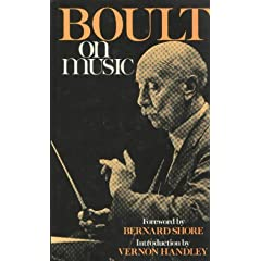 Boult on Music: Words from a Lifetime's Communication (Musicians on Music)