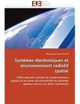 Systemes Electroniques Et Environnement Radiatif Spatial (Omn.Univ.Europ.)