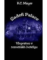 Sadefi Palace Vbyvstvo V Nomerakh Hotelyu