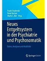 Neues Entgeltsystem in der Psychiatrie und Psychosomatik: Daten, Analysen und Ausblicke