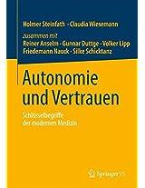 Autonomie und Vertrauen: Schlüsselbegriffe der modernen Medizin