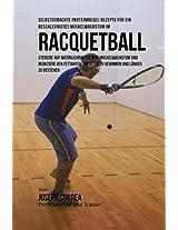 Selbstgemachte Proteinriegel-rezepte Fur Ein Beschleunigtes Muskelwachstum Im Racquetball
