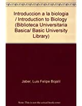 Introduccion a la biologia / Introduction to Biology (Biblioteca Universitaria Basica/ Basic University Library)