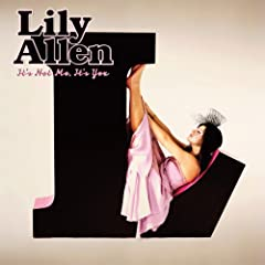 Lily Allen『It's Not Me, It's You』