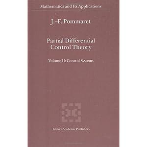 【クリックでお店のこの商品のページへ】Partial Differential Control Theory (Mathematics and Its Applications (Kluwer Academic Publishers), V. 530.) [ハードカバー]