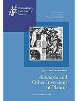Joannes Burmeister: Aulularia and Other Inversions of Plautus (Bibliotheca Latinitatis Novae)